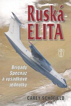 Ruská elita Útvary Specnaz a výsadkové jednotky - Carey Scholied