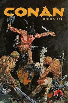 Conan Komiksové legendy 20 - Roy Thomas; John Buscemi