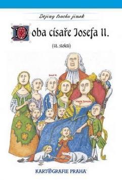 Doba císaře Josefa II. - (18. století)