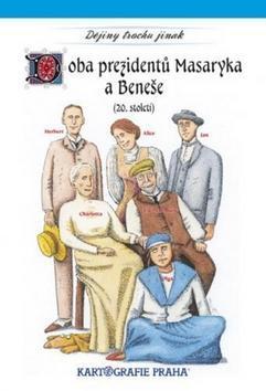 Doba prezidentů Masaryka a Beneše - (20. století)