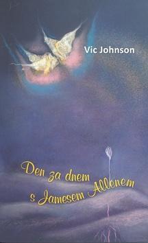 Den za dnem s Jamesem Allenem - Vic Johnson
