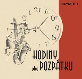 Hodiny jdou pozpátku - Semafor na CD - Jiří Svoboda; Jiří Suchý