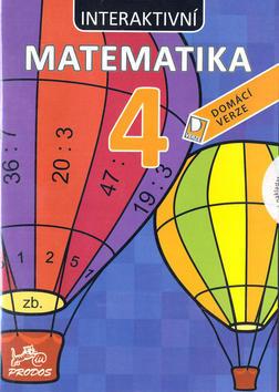 CD Interaktivní matematika 4 - Domácí verze - Marie Šírová