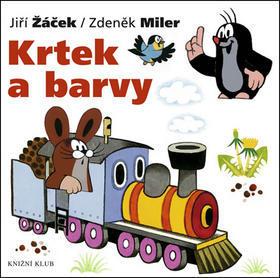 Krtek a barvy - Jiří Žáček; Zdeněk Miler