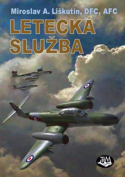 Letecká služba - M. A. Liškutín