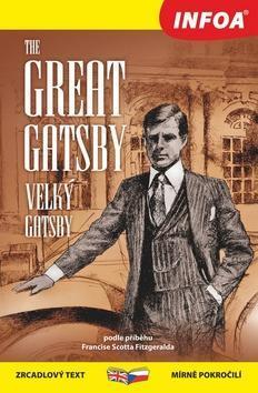The Great Gatsby/Velký Gatsby - Francis Scott Fitzgerald