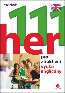 111 her pro atraktivní výuku angličtiny - Petr Hladík