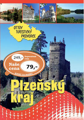 Plzeňský kraj Ottův turistický průvodce - Ivo Paulík