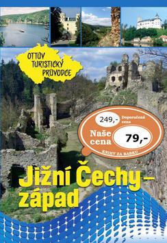 Jižní Čechy - západ Ottův turistický průvodce - Ivo Paulík