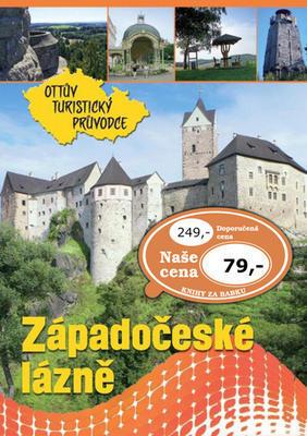 Západočeské lázně Ottův turistický průvodce - Ivo Paulík