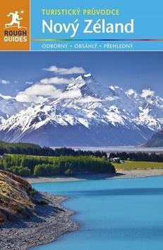 Nový Zéland - Turistický průvodce - Joanna Jamesová; Alison Muddová; Helen Ochyraová; Paul Whitfield