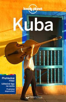 Kuba - Z řady průvodců Lonely Planet