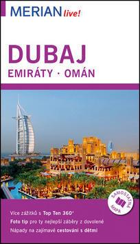 Dubaj, Emiráty, Omán - Birgit Müller-Wöbcke