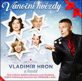 Vánoční hvězdy - Vladimír Hron; Ilona Csáková; Lucie Černíková