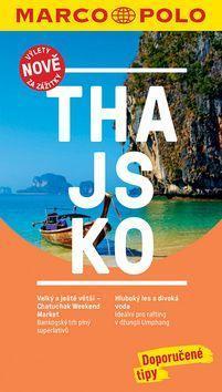 Thajsko - Průvodce s cestovním atlasem a přiloženou mapou