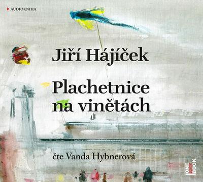 Plachetnice na vinětách - Jiří Hájíček; Vanda Hybnerová