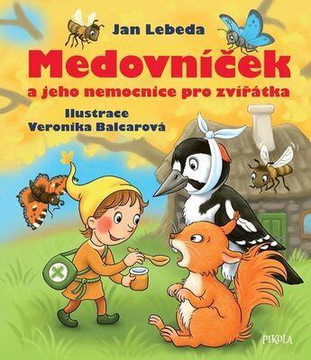Medovníček a jeho nemocnice pro zvířátka - Jan Lebeda